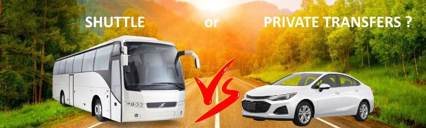 Shuttle or Private Transfers ? Which one to book ?